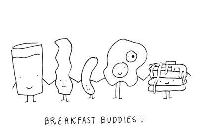 BREAKFAST BUDDIES